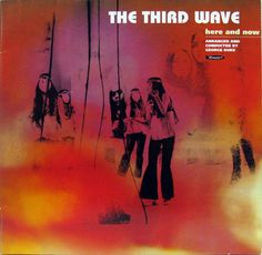 The Third Wave - Here and Now (1970)