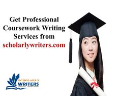 Professional #Coursework #Writing #Services | https://scholarlywriters.com