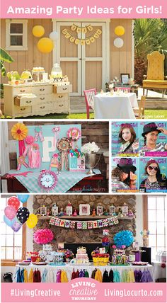 5 Amazing Birthday Party Ideas for Girls! Via #LivingCreative Thursday at LivingLocurto.com