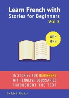 Download mp3 learn french stories beginners vol 1 learning french a new ebook probably the best deal i made for a while learn more here httpstalkinfrencheven more short stories to learn french fandeluxe Image collections
