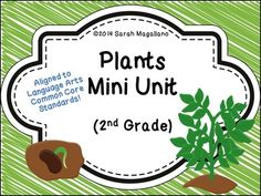Plants Mini Unit from DiapersDollarsAndDiplomas on TeachersNotebook.com -  (19 pages)  - This mini unit is designed to supplement your school curriculum about plants. It's perfect to add to homework because it's designed around language arts skills! ELA Common core standards are listed on the activities for easy reference! Answer ke