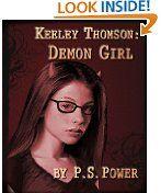 Free Kindle Book -  TEENS - FREE -  Demon Girl (Keeley Thomson Book One)