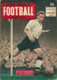 Charles Buchan's Football Monthly for Jan 1956 with Doug Holden of Bolton Wanderers on the cover.