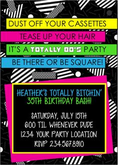 Totally Party Printable Invitations Imagine what it would be like to NOT cramp your hand up writing in all the details OVER and OVER again on those 80s Birthday Parties, 50th Birthday Party, Birthday Ideas, Themed Parties, Eighties Party, Decade Party, Party Printables, Printable Invitations, 1980s Party Invitations