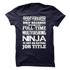 Multitasking Ninja Freight Forwarder T Shirt, Hoodie, Sweatshirt