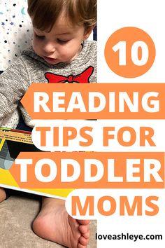 10 Reading Tips for Toddler Moms - Love, Ashley E Reading Tips, Teaching Reading, Kids Learning Activities, Toddler Activities, Kids And Parenting, Parenting Hacks, Single Mum, Parent Resources, Business For Kids