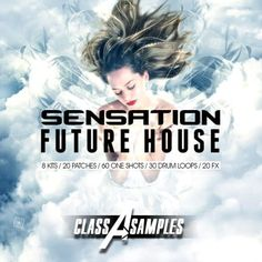 Sensation Future House from Class A Samples