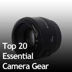 Top 20 Essential Camera Gear! This will come in handy!