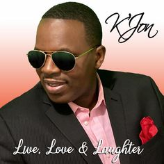"""Chart-Topping R&B Singer/Songwriter K'Jon Returns With Gorgeous New Single """"Live, Love, & Laughter"""" Hip Hop Songs, Album Of The Year, Hip Hop Albums, One Wave, R&b Soul, Folk Music, Its A Wonderful Life, Live Love, A Decade"""