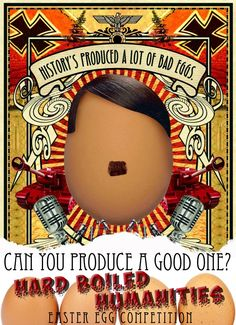 At Easter Time, have a bit of fun by challenging students to produce a 'Hard Boiled Humanities' portrait of a key figure in history painted on a boiled egg! This poster can be used to p…