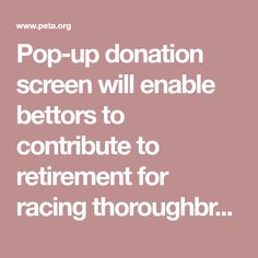 Pop-up donation screen will enable bettors to contribute to retirement for racing thoroughbreds.