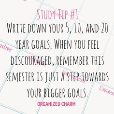 Study Tip Sunday: Use Your Goals as Motivation