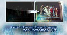 Aclarar una foto en photoshop CS4