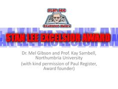 Award which might be of interest to teen boys  -  shadowing graphc novels sla-belfast2013excelsioraward by SLA via Slideshare