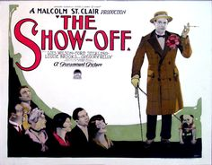 """""""The Show-Off"""" (1926) ~ Bizarre Los Angeles"""