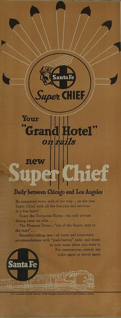 ATSF's Super Chief - A Grand Hotel on Wheels - Vintage Advertisement
