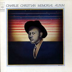 Charlie Christian Memorial Album (Cbs/Sony 56AP-674-6).