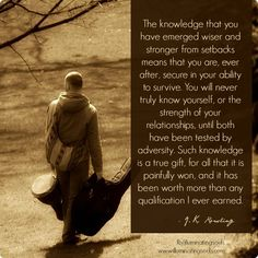 Image result for jk rowling, the knowledge that you have emerge, quotes