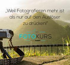 Grundlagen der Fotografie - Einfach schöne Fotos machen!