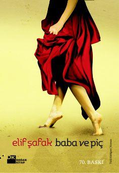 Baba ve Piç'in önceki baskısının kapağı. The previous cover of The Bastard of Istanbul.