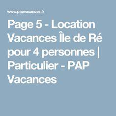 Page 5 - Location Vacances Île de Ré pour 4 personnes | Particulier - PAP Vacances