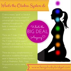 Feng Shui for the Body, Mind, Spirit. What's the Chakra System and What's the BIG DEAL Anyway? #balancedchakras, www.fengshuibybridget.com