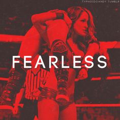 Nikki Bella Fearless Quotes - Bing Images