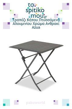 Τραπέζι Κήπου Πτυσσόμενο Αλουμινίου Χρώμα Ανθρακί Azua, pakoworld - έπιπλα φωτιστικά   Δείτε και άλλες ιδέες για Τραπέζια Εξωτερικού Χώρου - Κήπου όπως και άλλα προϊόντα pakoworld στο tospitikomou.gr   Χιλιάδες προϊόντα για το σπίτι σας! Outdoor Furniture, Outdoor Decor, Table, Home Decor, Decoration Home, Room Decor, Tables, Home Interior Design, Desk