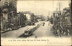 and Penn Streets - back before my day. Reading Pa, Reading At Home, Berks County Pa, Old Postcards, Historical Photos, New York Skyline, London, Street, City