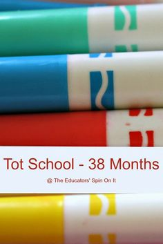 The Educators' Spin On It: Tot School - 38 months