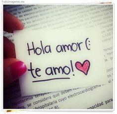 Hola Amor Te Amo