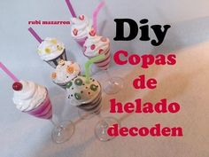 Diy. Copas de helado con decoden - YouTube