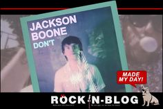 @ROCKnBLOG - JACKSON BOONE Made My Day! Don't!  #MMD #MadeMyDay #News # Music #Songs #JacksonBoone https://nixschwimmer.blogspot.com/2017/07/jackson-boone-made-my-day-dont.html