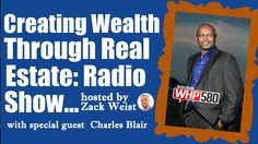 """Check out this powerful interview of The Mad Scientist, Charles Blair.  He breaks down a strategy of  """"Creating Wealth Through Real Estate"""""""