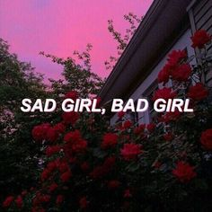 sad, bad, and quote Bild