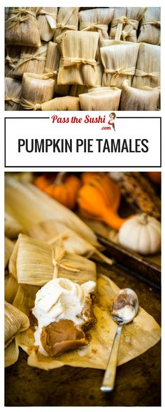 - Pass The Sushi - Pumpkin Pie Tamales Mexican Dinner Recipes, Sicilian Recipes, Mexican Dishes, Mexican Desserts, Spanish Dishes, Potato Skins, Pan Dulce, Sushi, Thanksgiving Recipes
