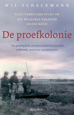 Wil Schackmann, De Proefkolonie