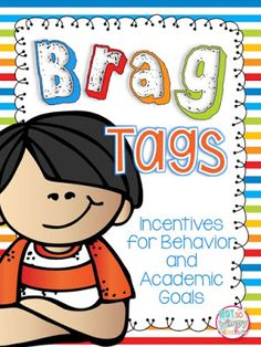 Reward Tags: Incentives for Academic and Behavior Goals - Brag tags are an inexpensive and effective way to motivate students to meet behavior and academic g - Behavior Goals, Classroom Behavior Management, Class Management, Behavior Charts, 3rd Grade Classroom, Classroom Ideas, Future Classroom, Classroom Routines, Teacher Resources