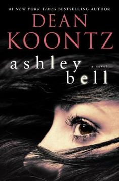 "Ashley Bell by Dean Koontz. ""Who is Ashley Bell? From #1 New York Times bestselling author Dean Koontz comes the must-read thriller of the year, perfect for readers of dark psychological suspense and modern classics of mystery and adventure."" #suspense #thriller"