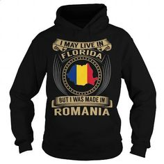 Live in Florida - Made in Romania - Special - #shirt #graphic tee. MORE INFO => https://www.sunfrog.com/States/Live-in-Florida--Made-in-Romania--Special-Black-Hoodie.html?60505