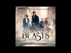 Fantastic Beasts and Where to Find Them OST 17 - End Titles - Fantastic ...