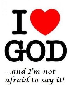 I LOVE GOD!!! Shouting It Out To The World!!!