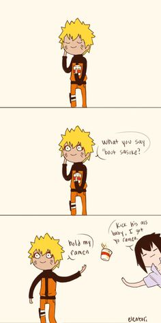 """Hold my ramen"" oh my god I can't. Naruto and Sasuke funny >> its narusasu but its really funny>>> Sasunaru actually, in this particular comic. Naruto And Sasuke Funny, Manga Naruto, Funny Naruto Memes, Naruto Comic, Naruto Cute, Naruto Shippuden Anime, Anime Manga, Funny Memes, Funny Shit"