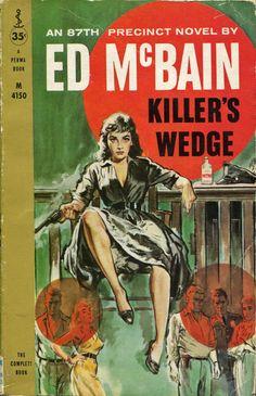 Ed McBain, Killers Wedge. Permabooks, 1959. Cover by Darcy [Ernest Chiriaka]. https://www.flickr.com/photos/alittleblackegg/page13