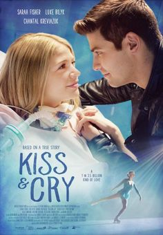 Kiss & Cry TV14 2017 Drama Biographical MOVIE- Faced with a rare form of throat cancer, teen figure skater Cary Allison finds strength in singing for an online audience in this biopic. (Based on true story)