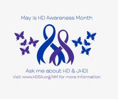 May is HD Awareness Month. Change your profile picture during the month of May to show your support!