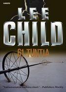 61 tuntia  - Lee Child - BOOKPLUS.FI