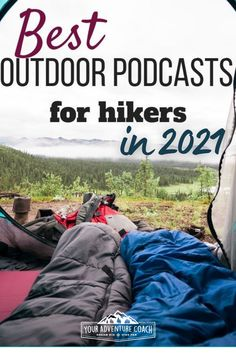 Looking for new outdoor podcasts for your next hike, road trip or to listen to while you day dream in the office? Check out our favorite outdoor podcasts for hikers and adventurers.