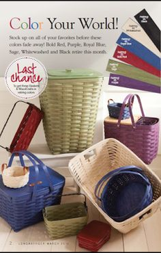 Longaberger Baskets-March Specials and Retirements Stock up on all your favorite colors before they are gone! Bold Red, Whitewash, Purple, Royal Blue, Sage and Black retire this month! Retiring baskets will be available through the end of March.
