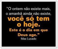ESTE E O DIA EM QUE DEUS AGE - MAX LUCADO